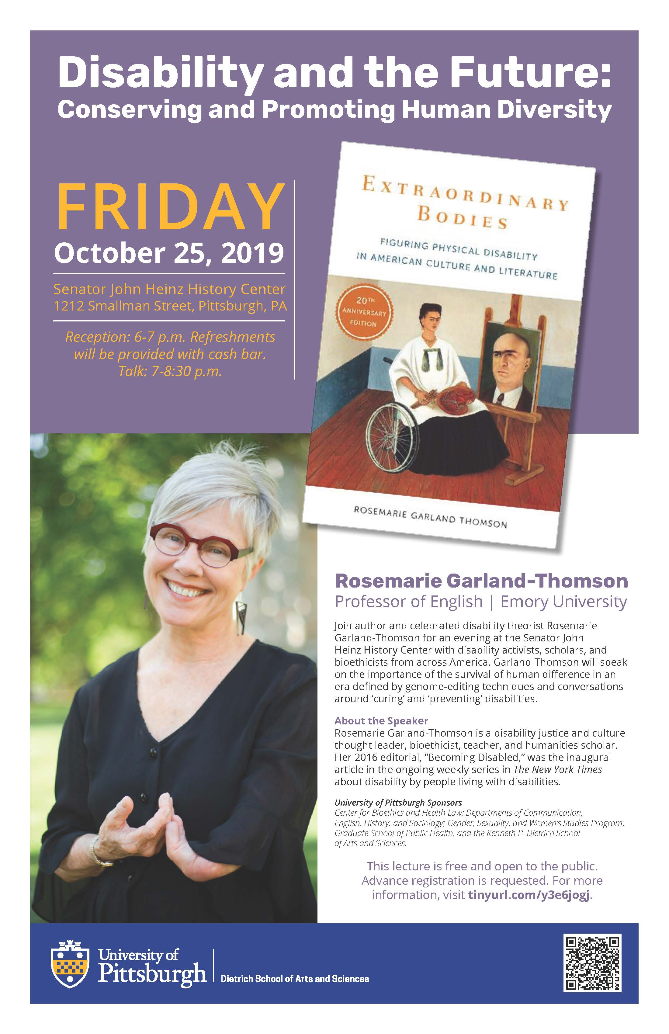 Rosemaries Garland Thomson is a disability justice and culture brought leader, bioethicist, teacher and humanities scholar. Please see the description of the event date and time for more details.